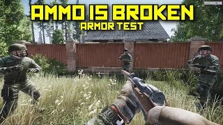 Ammo Is Broken, First Armor Test 10.7 - Escape From Tarkov