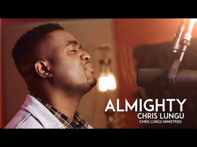 Almighty - Chris Lungu