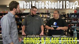 What Knife Should I Buy?   Grinds & Blade Steels