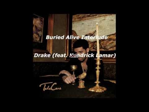 Buried Alive Interlude (Lyrics) - Drake (feat. Kendrick Lamar)