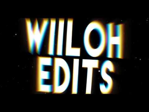 Intro Wiiloh Edits// By RMZ (PT AMO)
