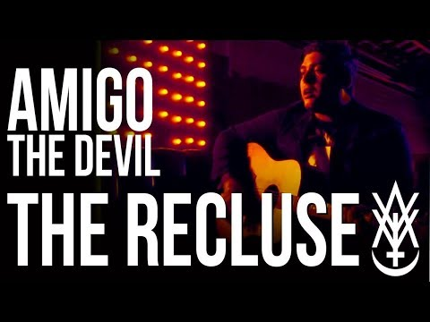 Amigo The Devil - The Recluse (Official Video)