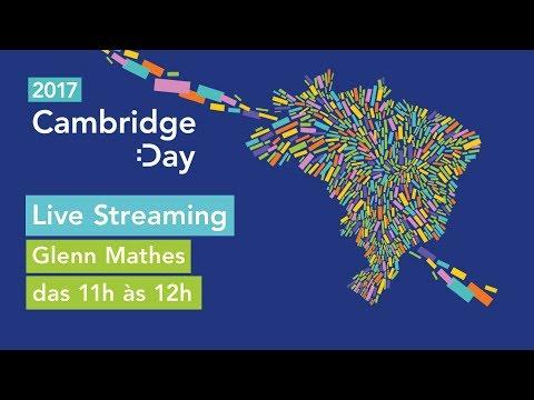The 21st Century Learner - Glenn Mathes   Cambridge Day 2017