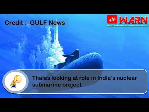 Thales looking at role in India's nuclear submarine project