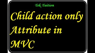 Childactiononly Attribute in MVC