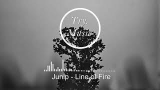 Junip - Line of Fire [1Hour]