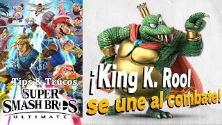 Super Smash Bros. Ultimate | Tips & Trucos | Como desbloquear a King K. Rool