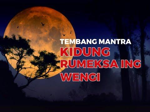 Kidung Mantra - (Kidung Rumeksa Ing Wengi)