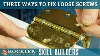 how to fix loose wood screws rockler skill builders
