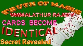 105.Secret of cards become identical magic revealed by truth of magic,ummalathur rajeev