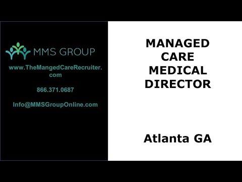 Managed Care Medical Director Job - Atlanta GA - YouTube