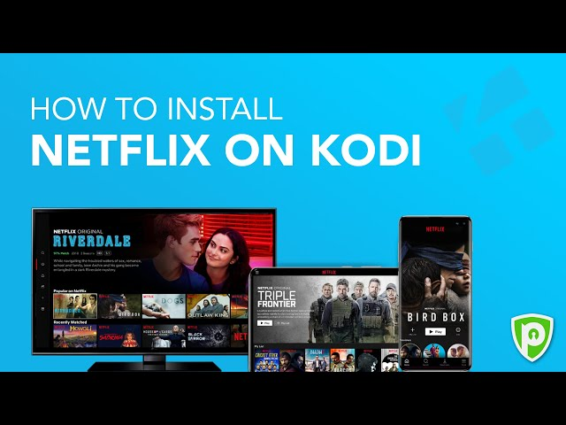 How to Install Netflix on Kodi - 2020 Guide