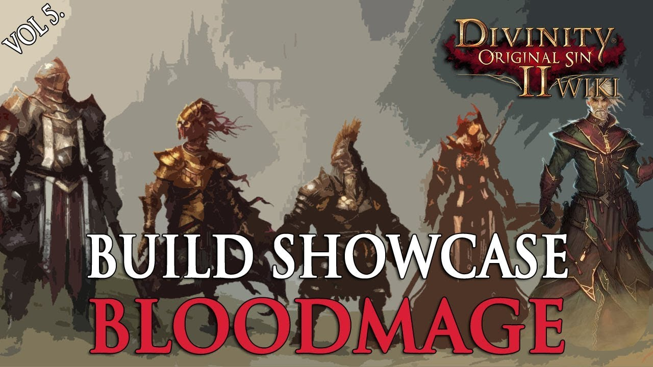 Divinity Original Sin 2 Builds - Blood Mage Gameplay Showcase (Commentary)