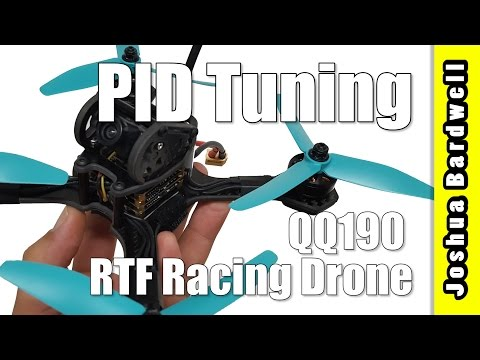 Practical PID Tuning - Part 11 - QQ190 Ready-to-Fly Racing Drone