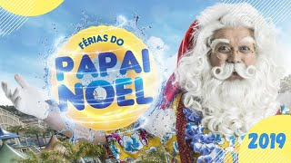 Natal 2019 | Férias do Papai Noel | Space Magic