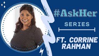 Corrine Rahman: #AskHer for Women & Politics