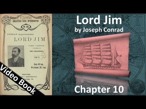 Chapter 10 - Lord Jim by Joseph Conrad