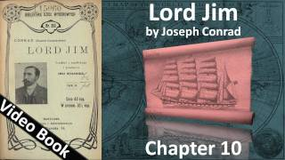 Chapter 10 - Lord Jim by Joseph Conrad