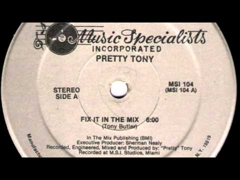 Pretty Tony  Fix It In The Mix