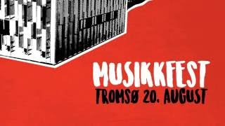 musikkfest tromsø promo 2016