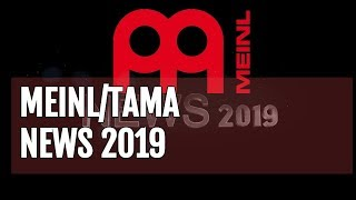 Tama Meinl News Meeting 2019