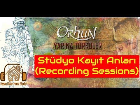 Grup Orhun Yarına Türküler - Stüdyo Kayıt Anları (Recording Sessions)