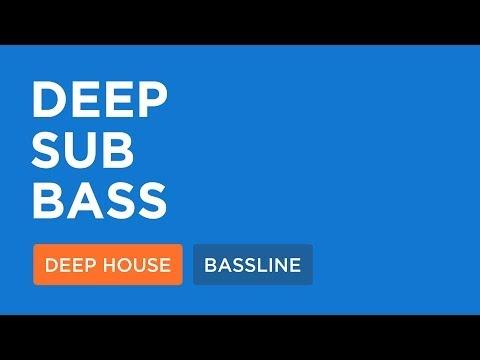 Deep House Loops | Deep Sub Bass (126 Bpm)