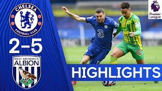 Chelsea 2-5 West Brom | Premier League Highlights