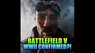 WW2 Confirmed As Setting For Battlefield V!? - New Teaser Trailer