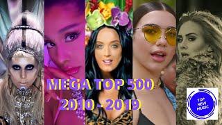 MEGA TOP 500 Las mejores canciones del 2010 - 2019 Década 2010