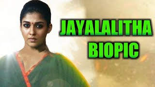 OFFICIAL : Nayanthara to Play lead role in Jayalalithaa Biopic ? A.L. Vijay Movie | Nayanthara
