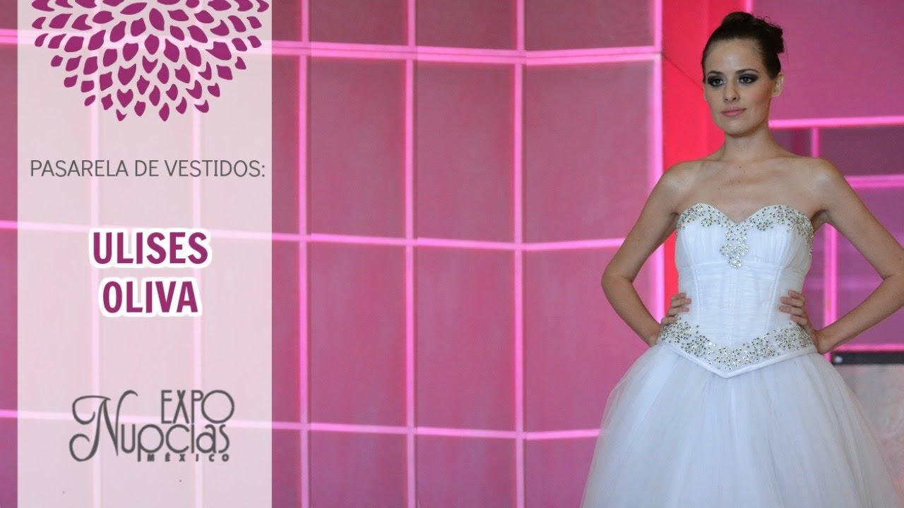 Expo Nupcias Pasarela de vestidos de novia por Ulises Oliva Junio ...
