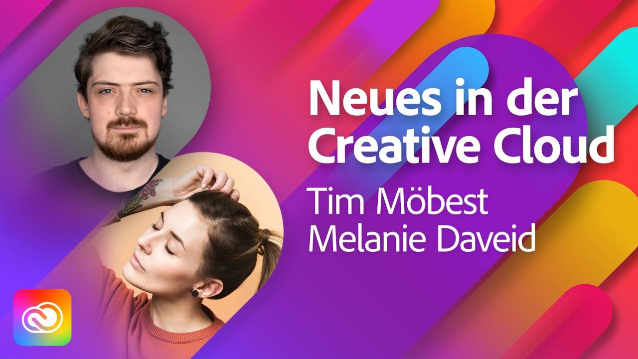 Was gibt es neues in der Cloud - mit Tim Möbest und Melanie Daveid |Adobe Live