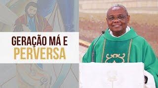 Baixar Geração má e perversa - Padre José Augusto (14/10/19)