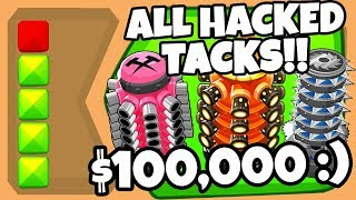 ⚠️ Bloons TD 6 :: USING ALL HACKED TACK SHOOTERS AT ONCE (WATCH UNTIL 12:59)