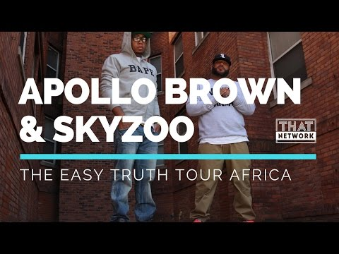 Apollo Brown & SkyZoo - The Easy Truth Africa Tour 2017