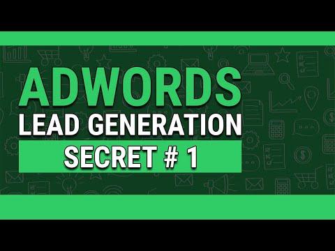 AdWords Lead Generation: Secret #1