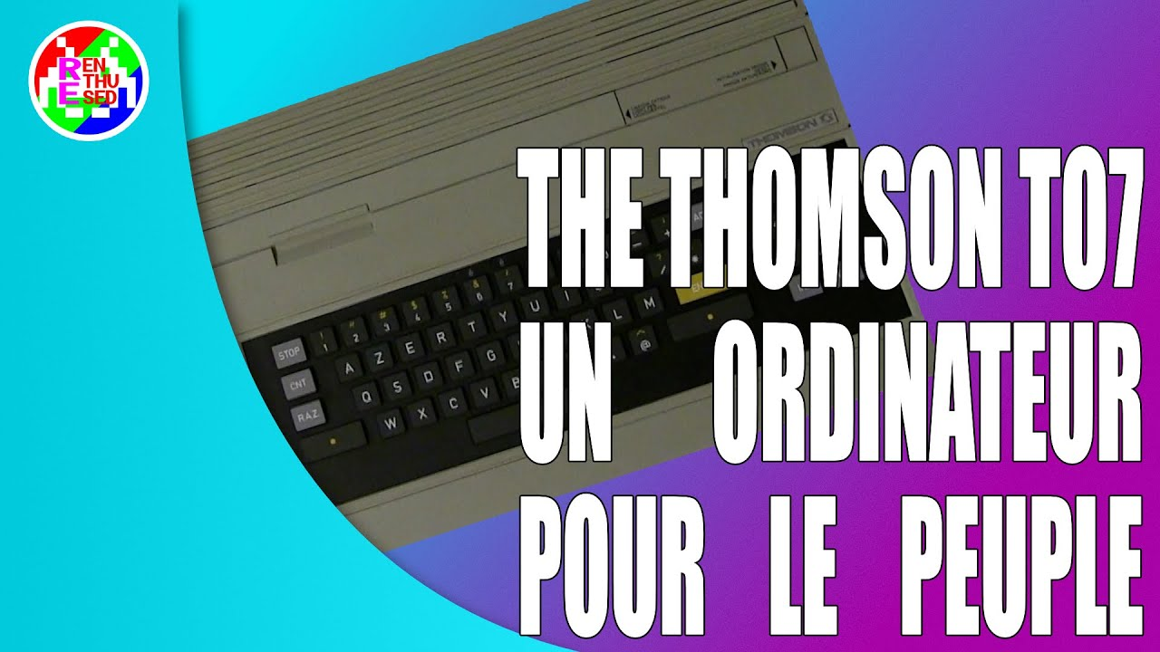 the thomson to7 un ordinateur pour le peuple re enthused world of retro re enthused