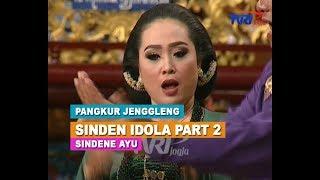 "Download PANGKUR JENGGLENG ""SINDEN IDOLA"" PART 2/4"