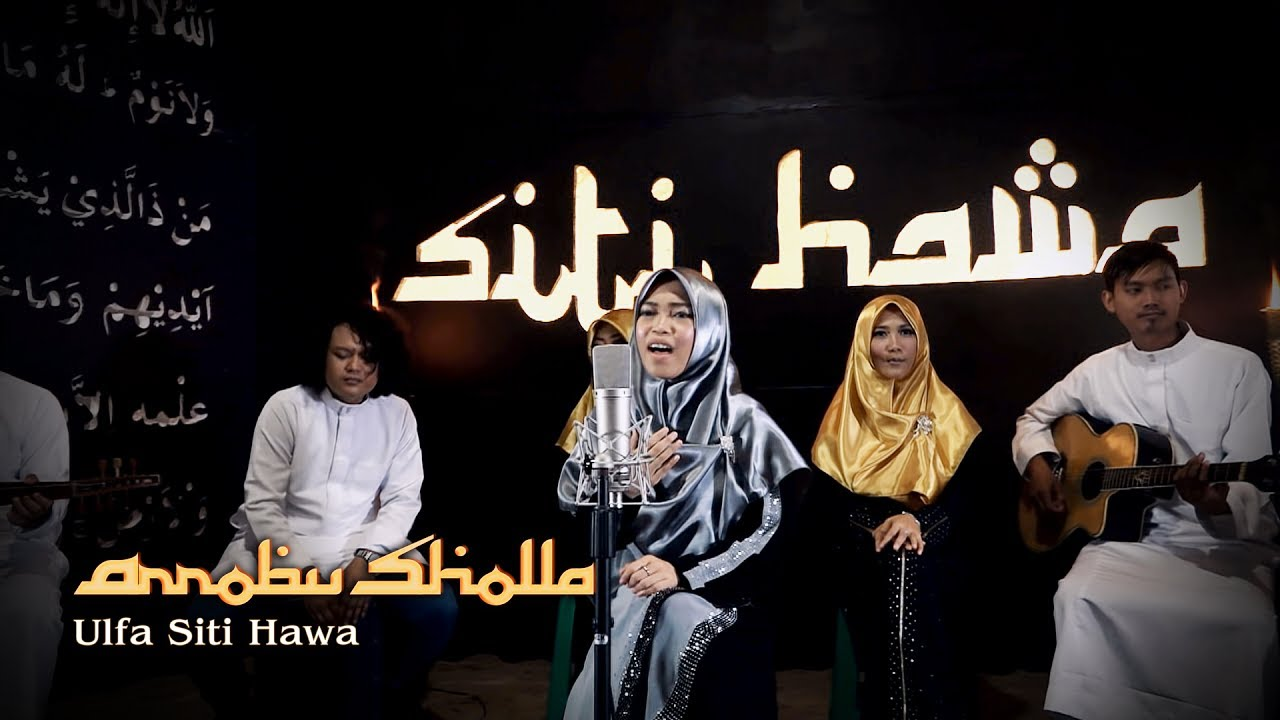 Sholawat Akustik I Arrobu Sholla By Siti Hawa