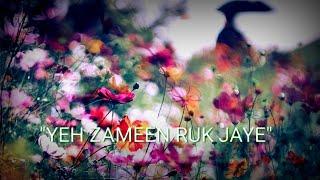 Ye jami ruk jaye new version status video song download video 😘😘😍😍