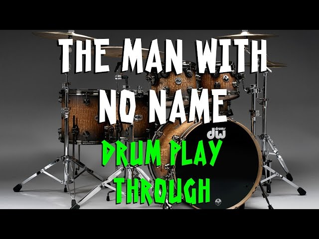 The Man With No Name - Michael Baugh - Drum Play through [HD]