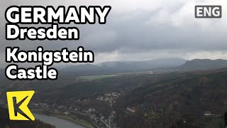 【K】Germany Travel-Dresden[독일 여행-드레스덴]쾨니히슈타인 성 작센 스위스/Konigstein Castle/Saxon Switzerland/Panorama