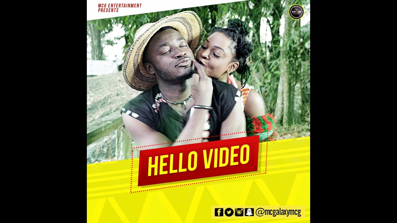 MC Galaxy - Hello (Official Video) (Nigerian Music)
