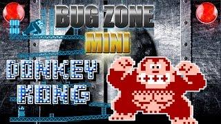 BUG ZONE MINI: Donkey Kong (NES)