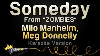 "Milo Manheim, Meg Donnelly - Someday (from ""ZOMBIES"") (Karaoke Version)"