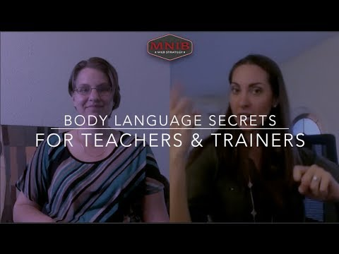 Body Language Secrets for Teachers and Trainers