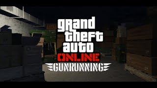 GTA How to make millions with the Gunrunning DLC guide