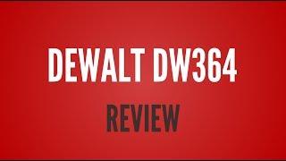 Dewalt Dw364 Review - Popular Circular Saw Reviews