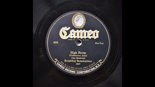 High Fever - Broadway Broadcasters (1926)